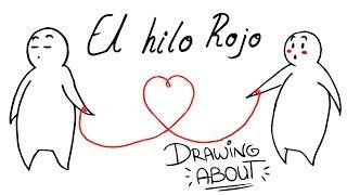 Video EL HILO ROJO DEL DESTINO❣ | Drawing About MP3, 3GP, MP4, WEBM, AVI, FLV November 2017