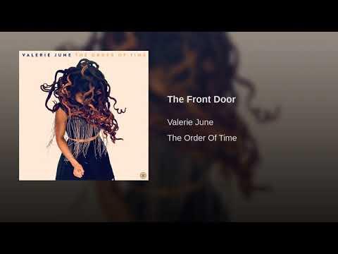 Valerie June - The Front Door (The Order of Time)