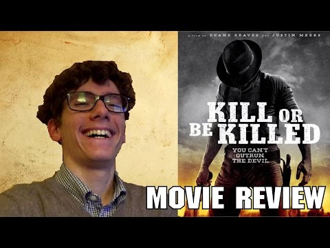 Kill Or Be Killed [Movie Review]