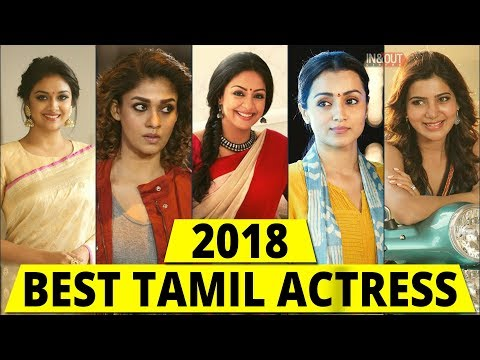 TOP ACTRESS TAMIL 2018 |  Best Heroine In Tamil Cinema