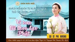 Vì Sao Tôi Theo Đạo Phật Kỳ 26: Ca sĩ Phi Nhung | 04-03-2018