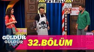 güldür güldür show 32. bölüm