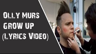 Olly Murs - Grow Up (Lyrics Video)