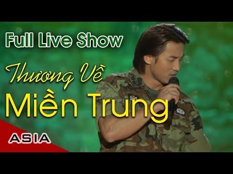 Live Show Đan Nguyên | Thương Về Miền Trung | Phần 1 - Thời lượng: 45:23.