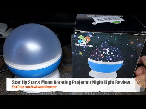 Star Fly Star & Moon Rotating Projector Night Light Review