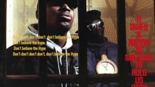 Lyrics from: Public Enemy ~ Don't Belive the Hype