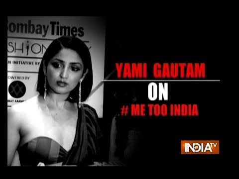 Bollywood actress Yami Gautam opens up about #MeToo movement