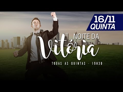 Noite da Vitória - 16/10/2017