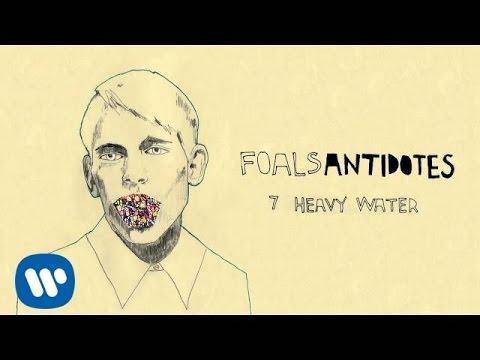 Tekst piosenki Foals - Heavy Water po polsku