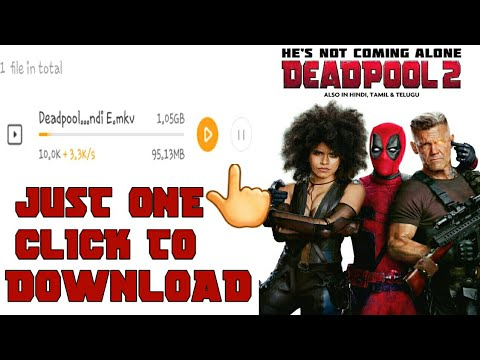 HOW TO DOWNLOAD DEADPOOL 2 FULL MOVIE