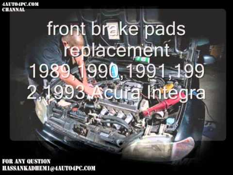 front brake pads replacement 1989,1990,1991,1992,1993 Acura Integra