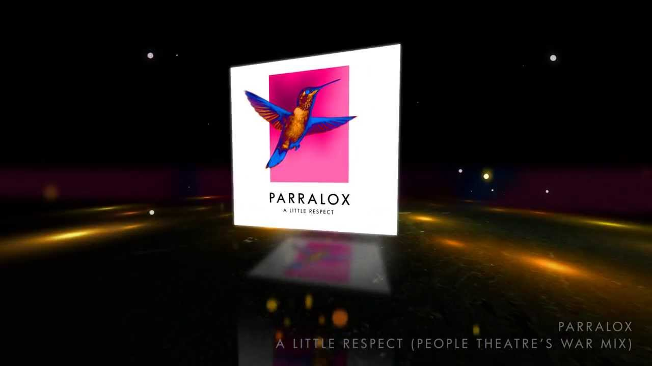 Parralox - A Little Respect (People Theatre's War Mix) (Music Video)