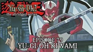 Episode 79 - YGO Kiwami