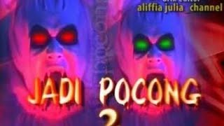 Nonton Jadi Pocong 2 Episode 2 New Film Subtitle Indonesia Streaming Movie Download