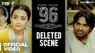Video 96 Movie - Deleted Scene   Vijay Sethupathi, Trisha   Govind Vasantha   C. Prem Kumar MP3, 3GP, MP4, WEBM, AVI, FLV Februari 2019