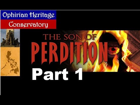 SON OF PERDITION Part 1