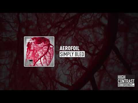 Aerofoil - Simply Bled High Contrast Recordings