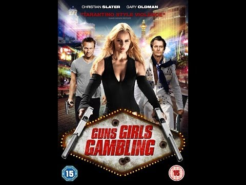 Guns Girls Gambling Official Trailer (2014)