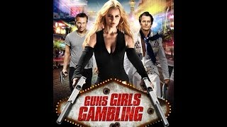 Nonton Guns Girls Gambling Official Trailer  2014  Film Subtitle Indonesia Streaming Movie Download