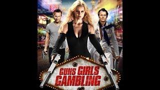 Nonton Guns Girls Gambling Official Trailer (2014) Film Subtitle Indonesia Streaming Movie Download