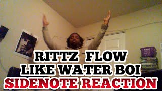 RITTZ SIDENOTE REACTION