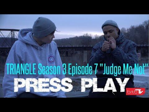 "TRIANGLE Season 3 Episode 7 ""Judge Me Not"""