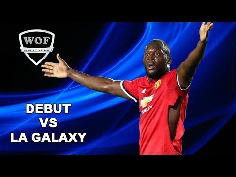 ROMELU LUKAKU Debut vs Los Angeles Galaxy 2017 (HD) (видео)