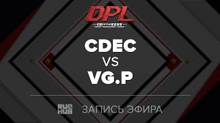 CDEC vs VG.P, DPL.T, game 2 [Maelstorm]