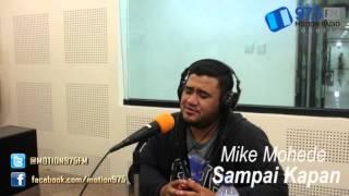 Mike Mohede - Sampai Kapan Live dari Studio Motion FM 97.5
