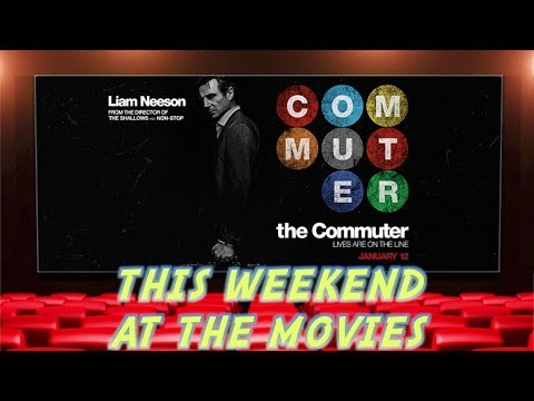 This Weekend At The Movies - The Commuter