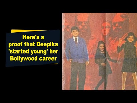 Here a proof that Deepika started young her Bollywood career