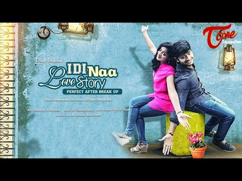 Idi Naa Love Story   Telugu Short Film 2016   by Divya Deepika   #TeluguShortFilms