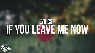 Video Charlie Puth - If You Leave Me Now (Lyrics) ft. Boyz II Men MP3, 3GP, MP4, WEBM, AVI, FLV Januari 2018