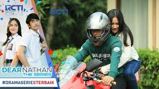 Nonton Dear Nathan The Series   Uhhh Mesra Banget Boncengannya Sihhh Hihihi  30 Oktober 2017  Film Subtitle Indonesia Streaming Movie Download
