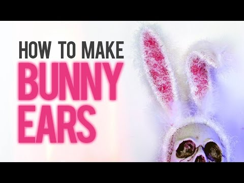 BUNNY EARS - HOW TO MAKE