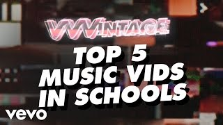 VVVintage - Top 5 Music Vids In Schools! (ft. Britney Spears, Fall Out Boy, OutKast, Good Charlotte)