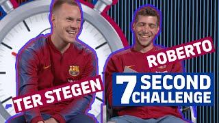 Video 7 SECOND CHALLENGE | RAKUTEN CUP EDITION | Ter Stegen vs Roberto MP3, 3GP, MP4, WEBM, AVI, FLV Agustus 2019