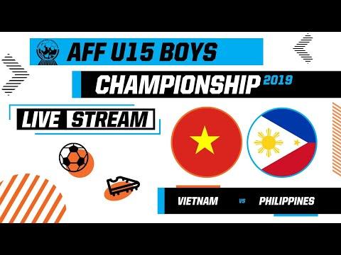 Highlight Vietnam VS Philippines | AFF U15 Boys Championship |