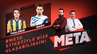 META: Thaldrin & Naru - Bu sene Türkiye çok can yakacak!   Bölüm 4