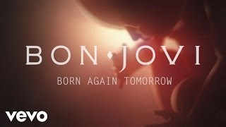 Bon Jovi - Born Again Tomorrow