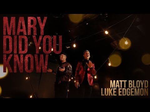 Mary Did You Know? (Official Video) by Matt Bloyd and Luke Edgemon (видео)