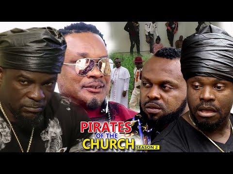 Pirates Of The Church Season 2 - 2018 Latest Nigerian Nollywood Movie full HD