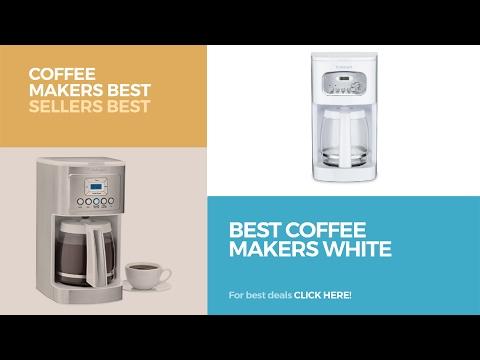 Best Coffee Makers White // Coffee Makers Best Sellers Best Sellers
