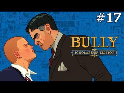 Bully Scholarship Edition (4K) - Walkthrough Part 17: The Humiliation