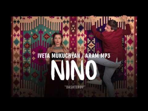 Aram MP3 & Iveta Mukuchyan - Nino