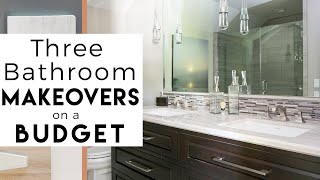 3 Bathroom Makeovers | Interior Design
