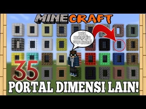 WOW! 35 PORTAL DIMENSI DI MINECRAFT! - Minecraft Experiment #14