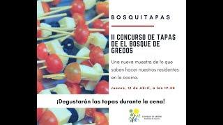 Bosquitapas. II Concurso de Tapas de El Bosque de Gredos