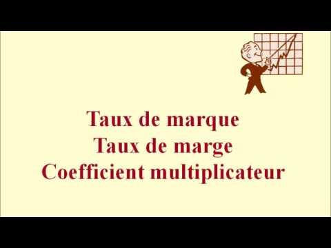 Taux de marque, taux de marge, coefficient multiplicateur