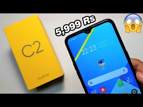 Realme C2 Unboxing & Hands-on | Only 5,999